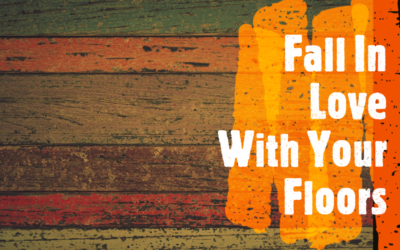 Flooring Options for Your Personality: It's Time to Fall in Love with Your Floors!